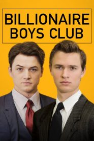 รวมพลรวยอัจฉริยะ (Billionaire Boys Club)