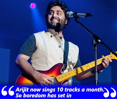Arijit now sings 10 tracks a month. So boredom has set in- Arijit Singh.jpg