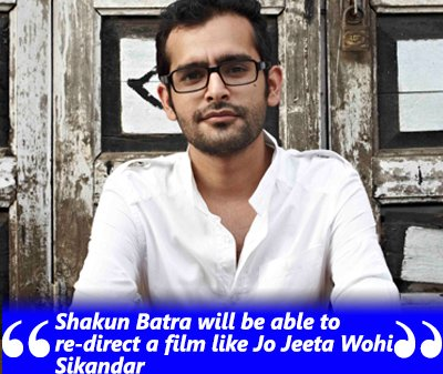 Mansoor on Shakun Batra directing Jo Jeeta Wohi Sikandar.jpg