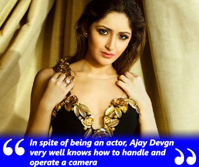 Sayyeshaa Saigal - In spite of being an actor, Ajay Devgn very well knows how to handle and operate a camera.jpg