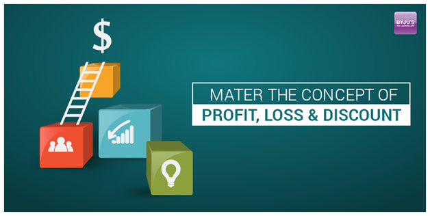 Master The Concept of Profit, Loss & Discount