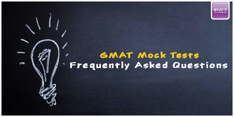 GMAT Mock Tests FAQs