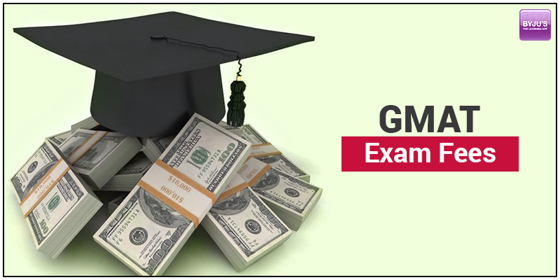 GMAT Exam Fees