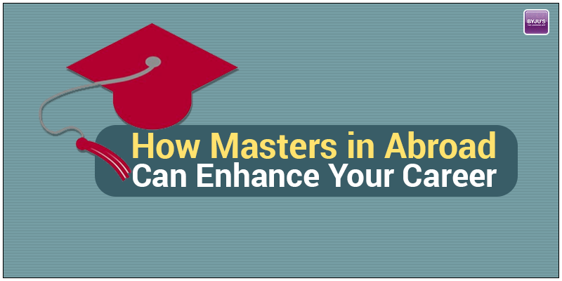 How MS in Abroad Enhance Your Career
