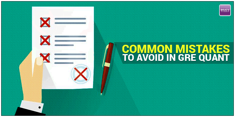 Common Mistakes To Avoid in GRE Quant