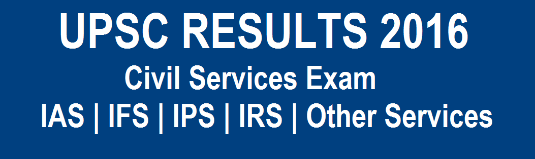 UPSC Prelims Results 2016 IAS IPS IFS