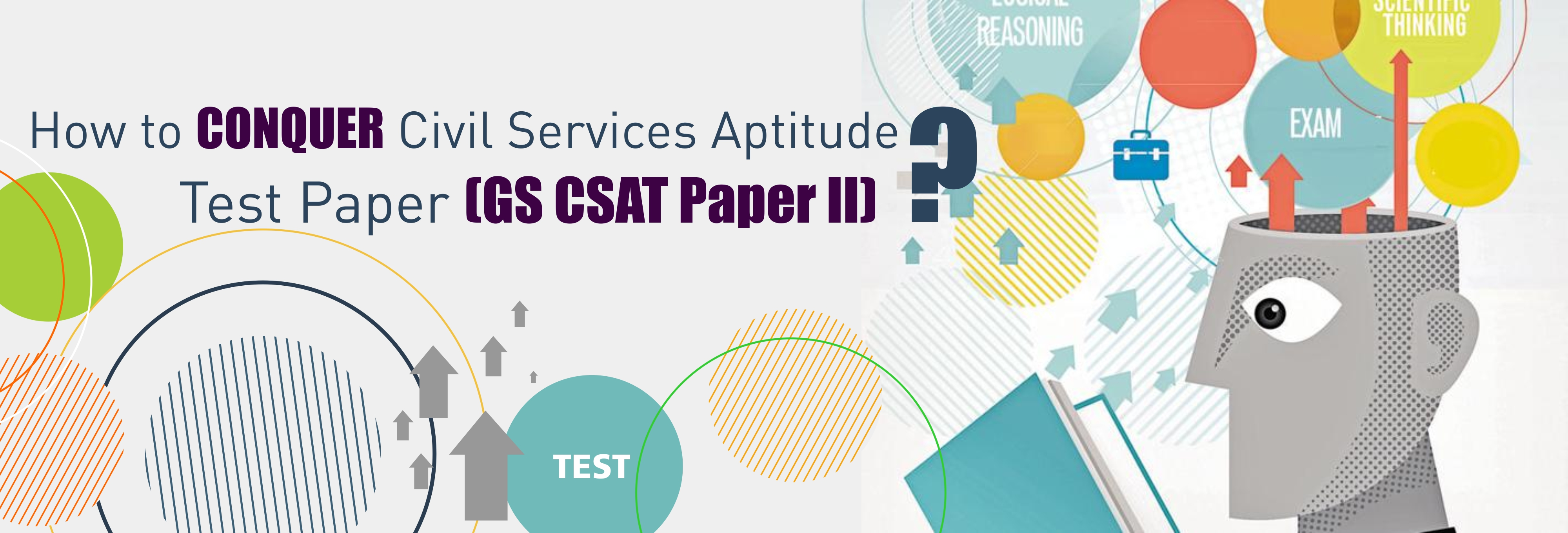 how to conquer civil services aptitude test paper gs csat paper how to conquer civil services aptitude test paper