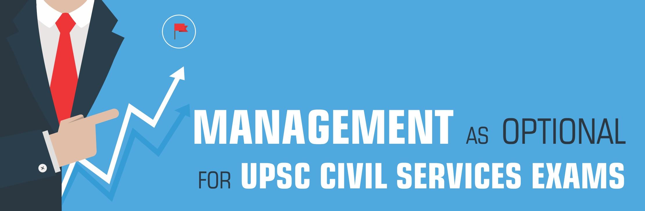 Upsc - Management As Optional For Upsc Civil Services Exams