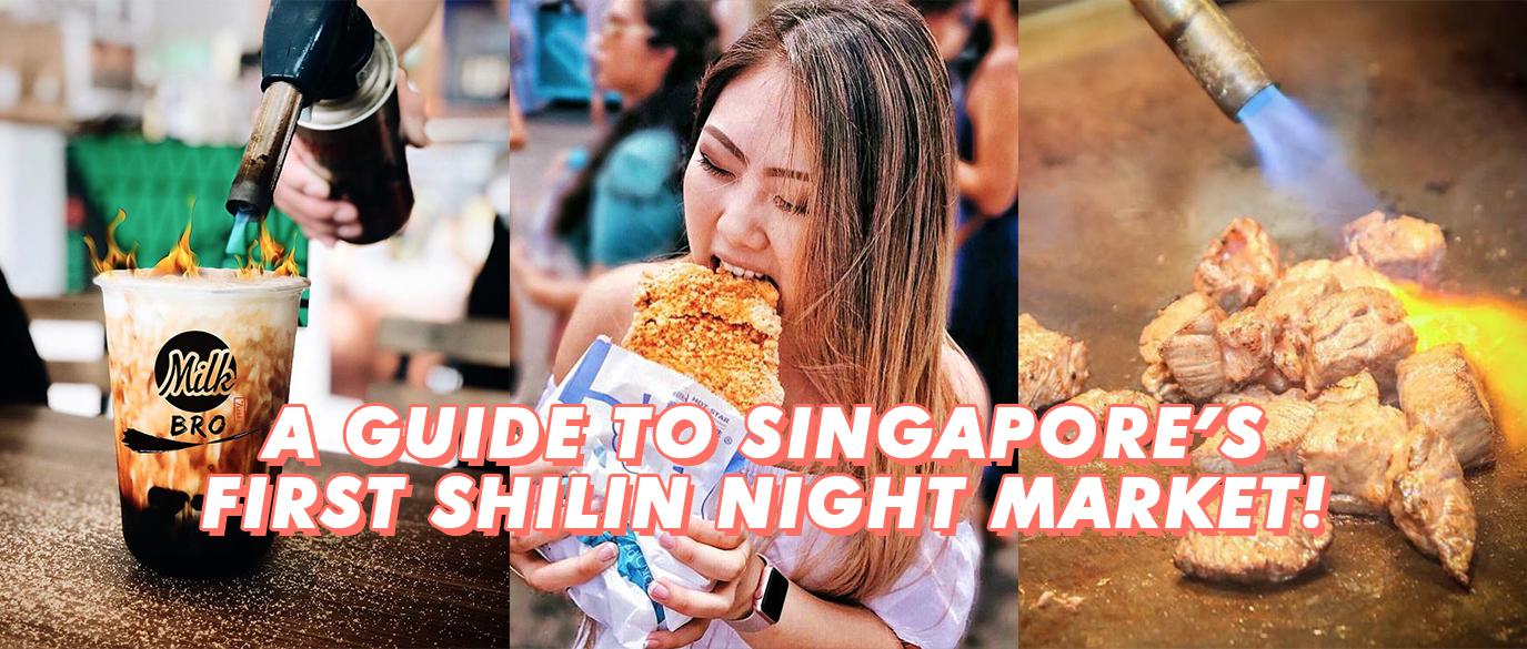 Shilin Night Market Singapore Guide