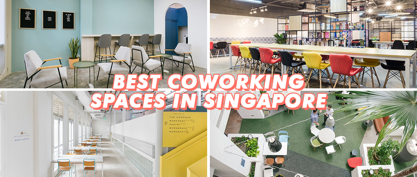 Best Coworking Spaces In Singapore 2019
