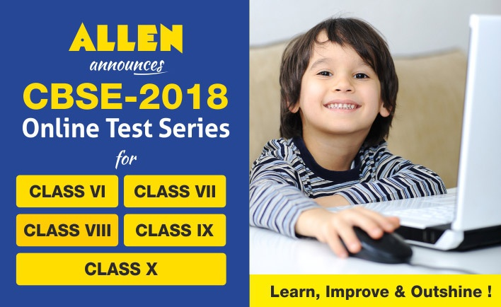 Allen Career Institute announce the CBSE 2017 online test series for class VI to class X