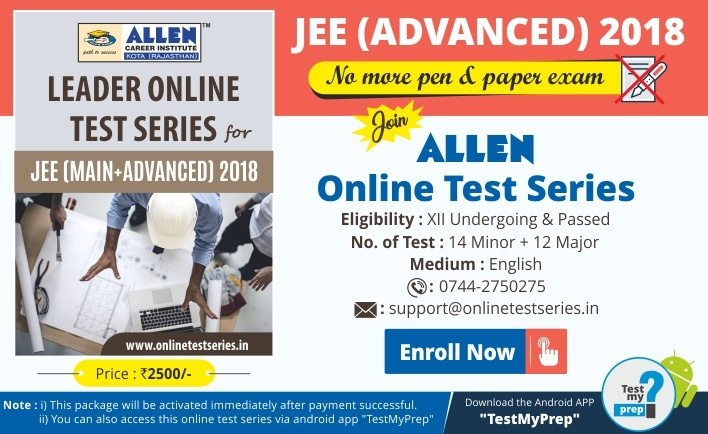 JEE Advanced 2018 Online Exam Test Series by ALLEN