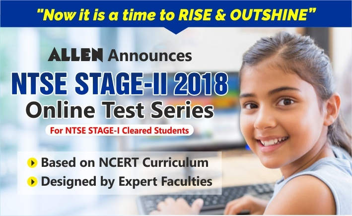 NTSE 2018 Stage-II Online Test Series by ALLEN
