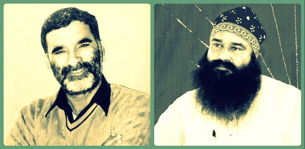 رام چندر چھترپتی(بائیں )اورگرمیت رام رحیم