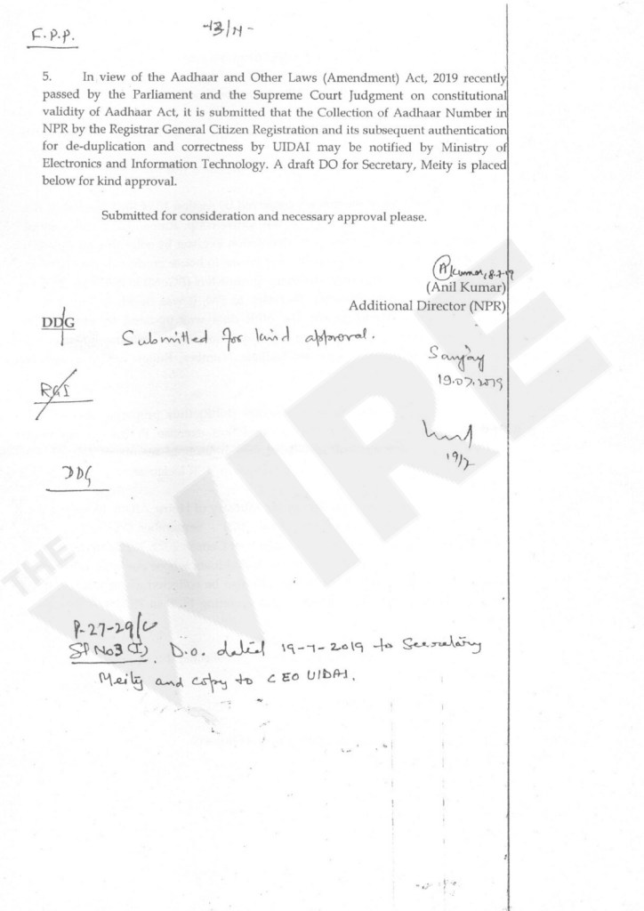 ہندوستان کے رجسٹرار جنرل کے دفتر نے منسٹری آف الکٹرانکس اینڈ انفارمیشن ٹکنالوجی سے این پی آر میں آدھارنمبر کو جوڑنے کی اجازت مانگی تھی۔