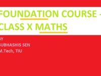 Foundation Course - Class IX-X Maths
