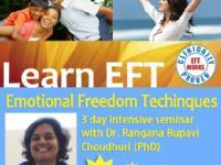 EFT (EMOTIONAL FREEDOM TECHNIQUES) Level 1 & 2 with Dr Rangana Rupavi Choudhuri, Mumbai