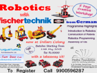 ROBOTICS with Fischertechnic-Germany at   Medha   Foundation ,   #16 First Main, Second Cross, RMV Second Stage, Bangalore- 560094.  To Register call 9900596287