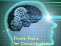 How to increase Power of concentration?