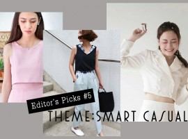 Smart Casual เรียบหรู ดูดี ไปกับไอเท็มแนะนำโดย ShopSpot (Editor's Picks#5)