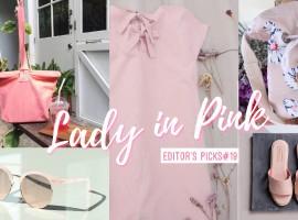Lady In Pink ไอเท็มสีชมพูของสาวโสดแสนสดใส แนะนำโดย ShopSpot (Editor's Picks#19)