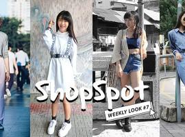 แต่งตัวแนวสตรีท ตามสไตล์ ShopSpotters แล้วออกไปเดินเล่นกันดีกว่า! (Weekly Look #7)