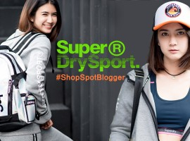 How To : แต่งตัวไปยิมกับ Superdry เป็นสาวเฮลตี้ + มีสไตล์ (ShopSpot Blogger #24)