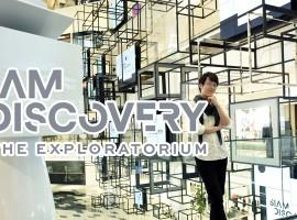 'มาเล่นสนุกด้วยกันนะ!' กับ Siam Discovery – The Exploratorium