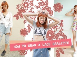HOW TO WEAR A LACE BRALETTE ใส่ เสื้อในลูกไม้ ให้ได้สไตล์เซ็กซี่แบบซนๆ (ShopSpot Blogger #26)