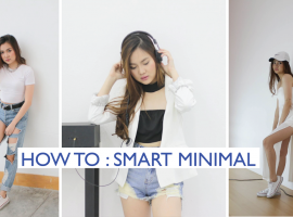 How To : อัพลุคเป็นสาวเท่มีสไตล์ ด้วยโทนสีขาวสมาร์ท MINIMAL (ShopSpot Blogger #27)