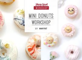 ShopSpot Workshop : Mini Donuts Workshop by Mmynt สอนทำขนมโดนัทจิ๋ว 31/7/2016 (Workshop#35)