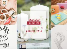 ShopSpot Workshop: 5 เวิร์คช็อป สร้างสรรค์ ประจำเดือนสิงหาคม 2559