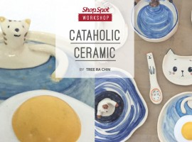 ShopSpot Workshop : Cataholic Ceramic Workshop by Treerachin – 8/10/2016