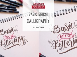 ShopSpot Workshop : Basic Brush Pen Calligraphy Workshop by Poogan – 27/11/2016
