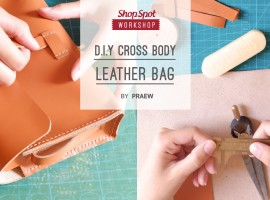 ShopSpot Workshop: D.I.Y. Cross Body Leather Bag สอนทำกระเป๋าหนังแท้ by Landscape Viewer