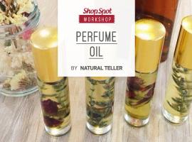 ShopSpot Workshop : แต่งกลิ่นน้ำหอมดอกไม้และธรรมชาติ Floral Perfume Oil – 18/02/2017