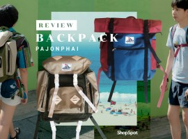 Review : รีวิว กระเป๋า Backpack เอาใจคนรักการเดินทาง จากร้าน Pajonphai