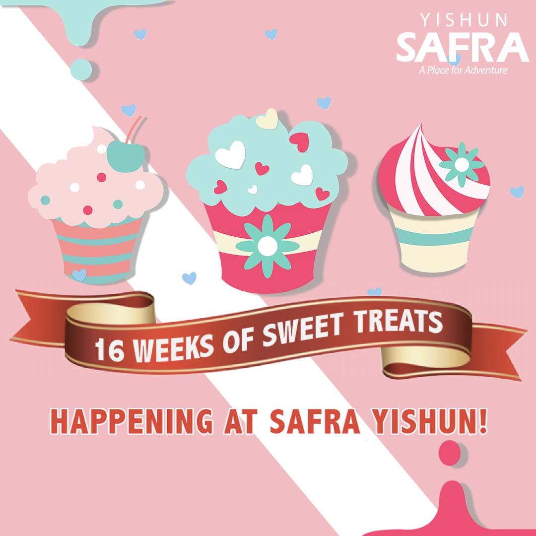 16 Weeks of Sweet Treats at SAFRA Yishun