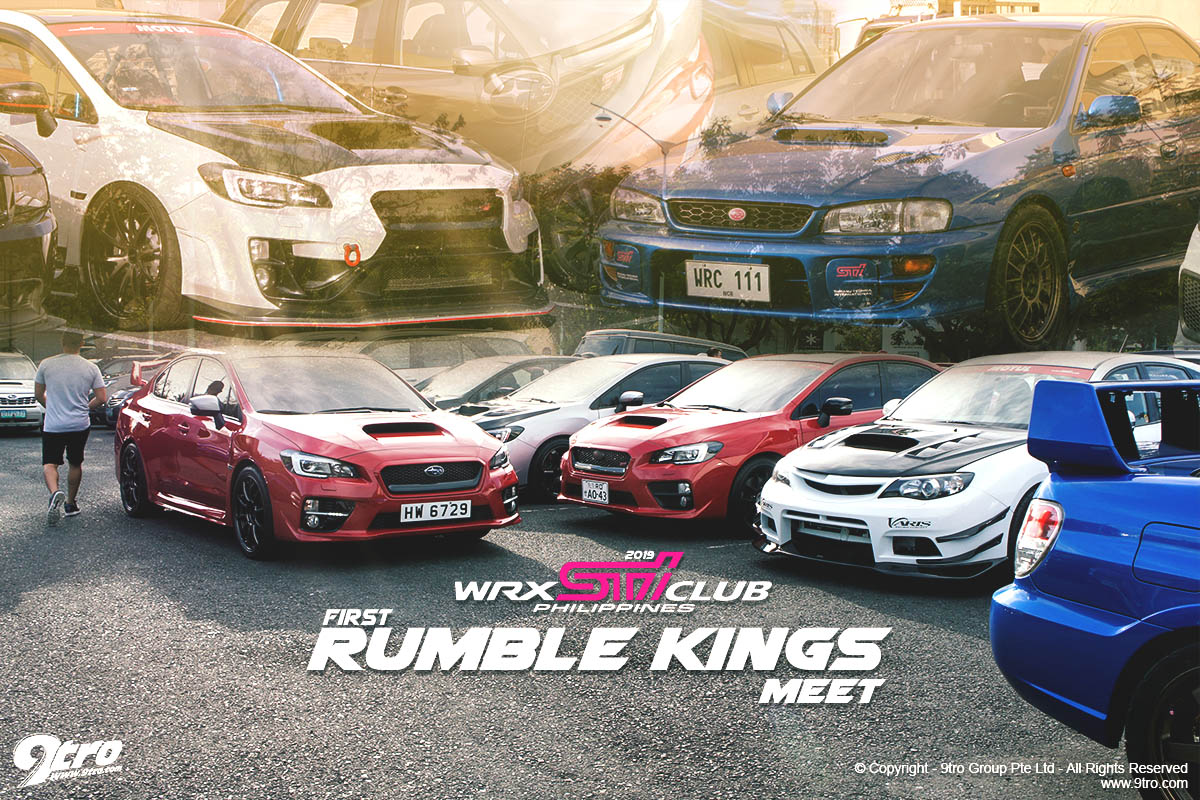 2019 WRX STi Club Philippines 1st Rumble Kings Meet
