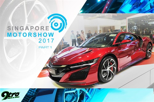 2017 Singapore Motorshow - Part 1