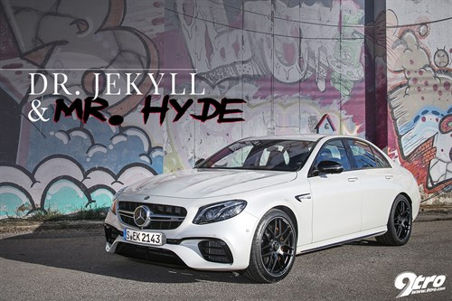 E63 AMG 4MATIC+ – Dr. Jekyll and Mr.Hyde