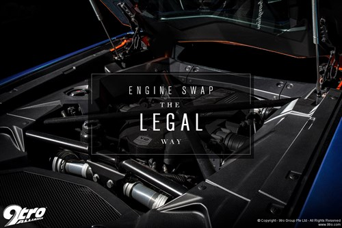 Engine Swap - The Legal Way