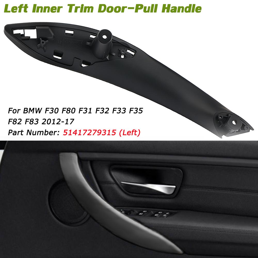 Front Left Car Interior Door Handle for BMW F30 F80 F31 F32 F33 M3 Black