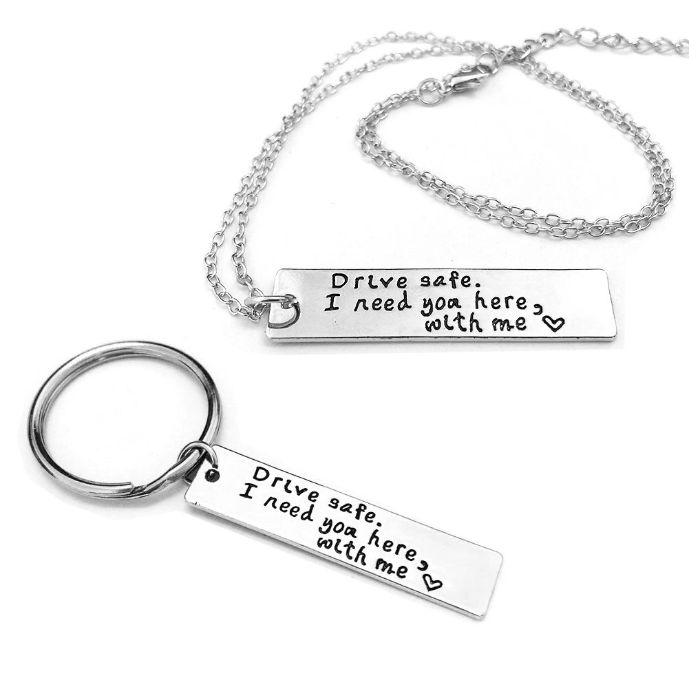 Details about Drive Safe Keychain I Need You Here With Me Gift For Trucker  Husband Boyfriend
