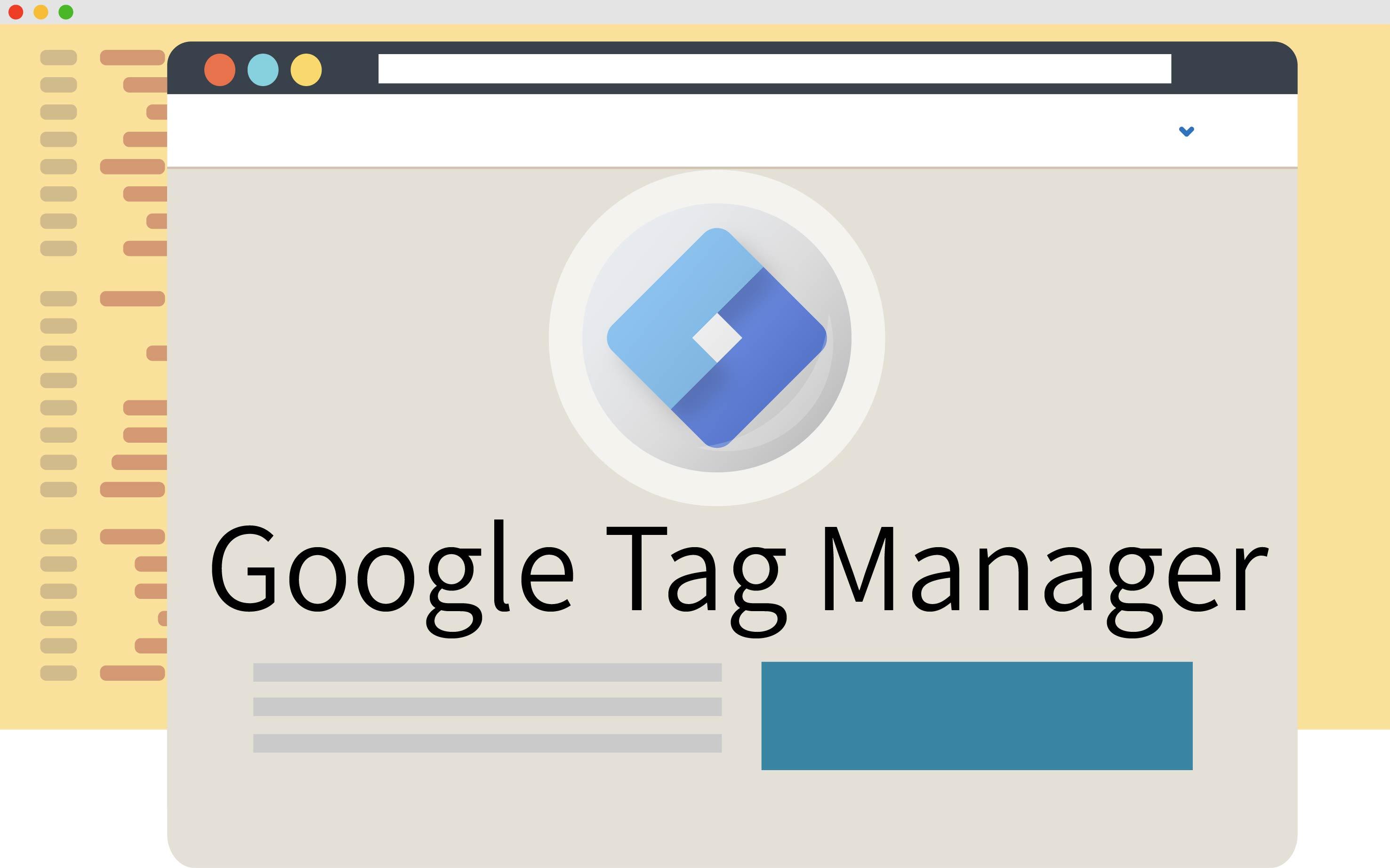 GTM導覽!行銷人的百寶袋,輕鬆管理網站追蹤程式碼
