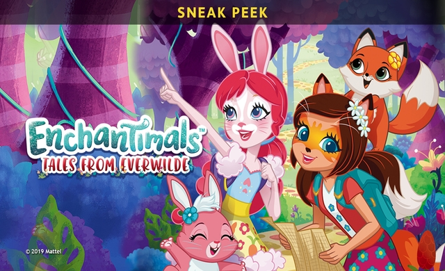 Enchantimals: Tales From Everwilde (Sneak Peek)