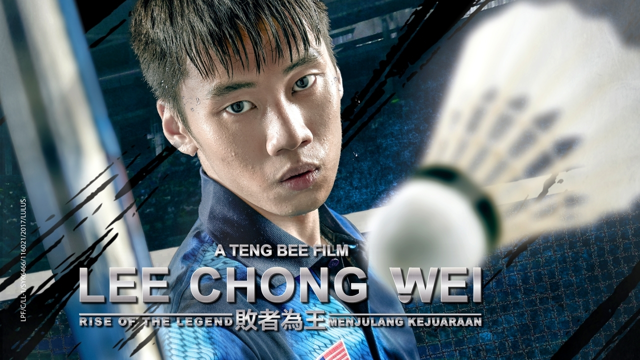 Lee Chong Wei : Rise Of The Legend
