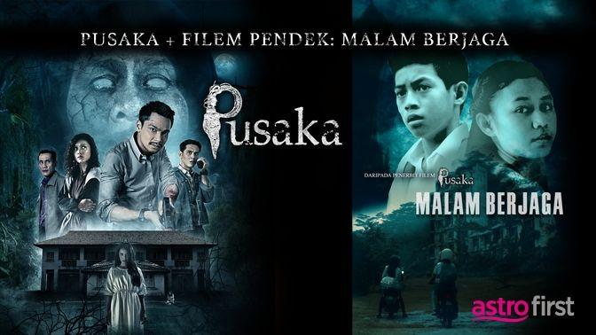 Pusaka + Filem Pendek: Malam Berjaga