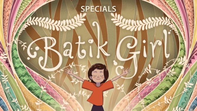 Batik Girl Specials