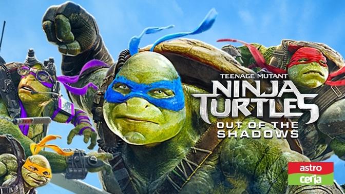 Teenage Mutant Ninja Turtles : Out Of The Shadow